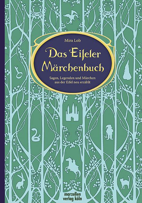 Das Eifeler Märchenbuch