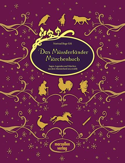 Das Münsterländer Märchenbuch